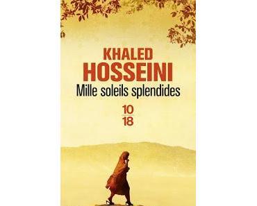 Mille soleils splendides.Khaled Hosseini.Editions 10-18.4...