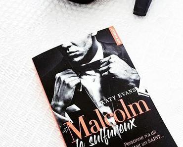 Malcolm le sulfureux | Katy Evans (Manwhore #1)
