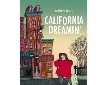 California Dreamin'.Pénélope Bagieu.Editions Gallimard.27...