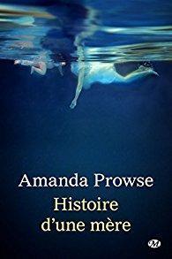 Histoire d'une mère, Amanda Prowse