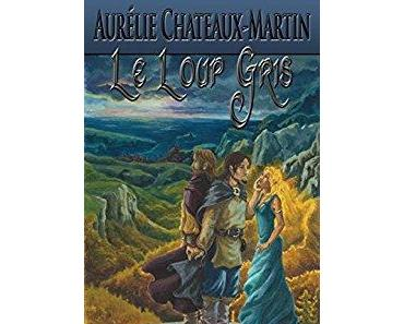 Le loup gris - Aurélie Chateaux-Martin