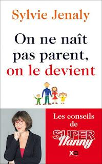 On ne naît pas parent, on le devient de Sylvie Jenaly