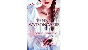 L'épouse ennemie, trilogie (Penny Watson Webb)