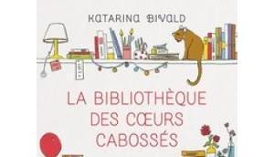 bibliothèque coeurs cabossés.Katarina Bivald.Editi...