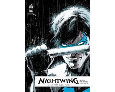 NIGHTWING REBIRTH TOME 1 : PLUS FORT QUE BATMAN + CONCOURS NIGHTWING REBIRTH URBAN COMICS