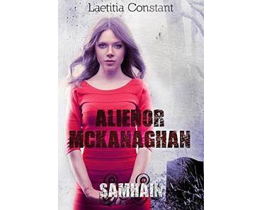 Alienor McKanaghan - tome 2 : Samhain - Laetitia Constant