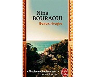 Beaux rivages de Nina Bouraoui