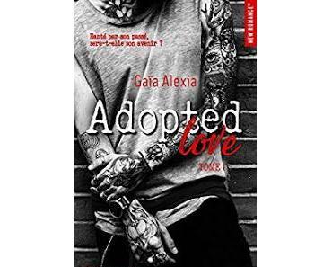 Mon avis sur : ADOPTED LOVE Tome 1 de Alexia Gaia