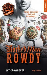 Marked Men, Saison 5: Rowdy de Jay Crownover - Editions HUGO ROMAN