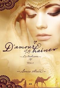 D'amour et de haine, tome 2 : La trahison (Sonia Alain)