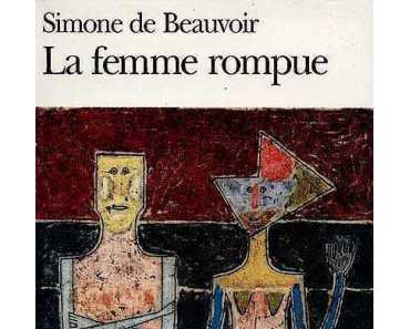 Hors-série : Simone de Beauvoir, La Femme rompue (1967)