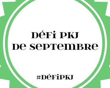 Défi PKJ de Septembre 2017