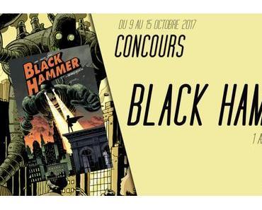 1 album de Black Hammer Tome 1 à gagner