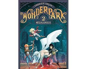 WonderPark tome 2 : Mégapolis
