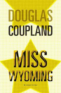 Miss Wyoming de Douglas Coupland