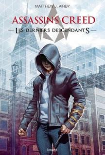 Les derniers descendants (Assassin's Creed) de Matthew J. Kirby
