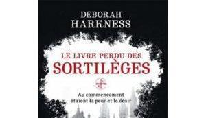 livre perdu sortilèges, Deborah Harkness