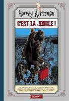 C'est la jungle ! - Harvey Kurtzman