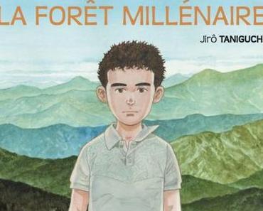 La forêt millénaire