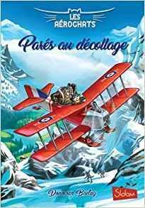 Les Aérochats t2 : Parés au décollage