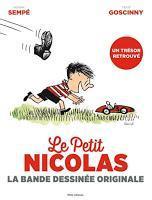 Le Petit Nicolas : la bande dessinée originale - Sempé et Goscinny
