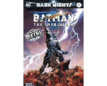 DARK NIGHTS METAL : BATMAN THE MERCILESS (review)