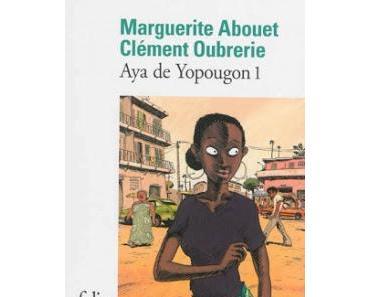 Aya de Yopougon tome 1.Marguerite Abouet et Clément Oubre...