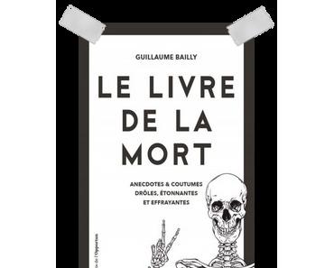 """Affaire n°342: """"Le livre de la mort"""" de Guillaume Bailly"""