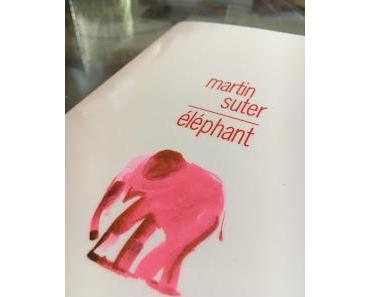 Elephant, Martin Suter
