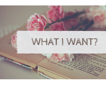 WHAT I WANT #71