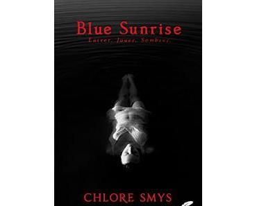 Blue Sunrise - Chlore Smys
