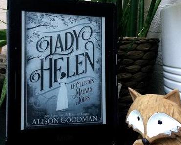 - Lady Helen T01 Le club des mauvais jours -