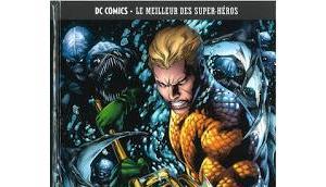Aquaman peur abyssale comics meilleur super-heros tome chez eaglemoss)