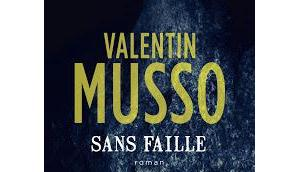 Sans faille (Valentin Musso)