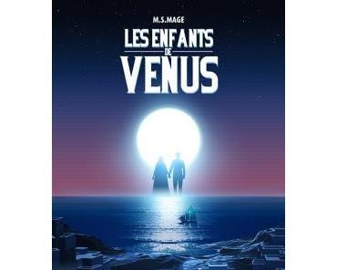 Les enfants de Vénus - M.S Mage