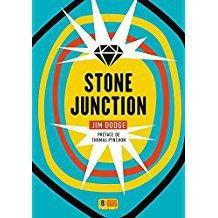 Stone Junction de Jim Dodge : Candide en Amérique