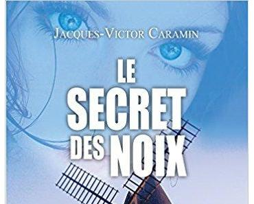 Le secret des noix de Jacques-Victor Caramin