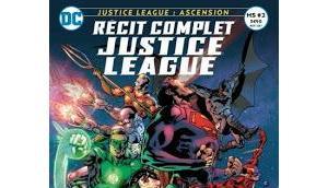 Recit complet justice league ascension