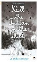 Kill the Indian in the child - Élise Fontenaille