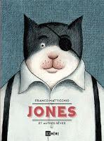 Jones et autres rêves - Franco Matticchio