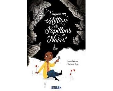 Laura Nsafou, Barbara Brun / Comme un million de papillons noirs