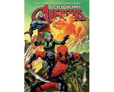 ALL-NEW UNCANNY AVENGERS TOME 1 : DEADPOOL REJOINT LES AVENGERS