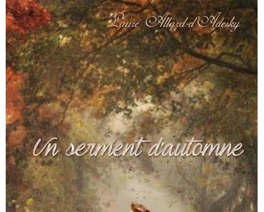 Un serment d'automne (Laure Allard-d'Adesky)