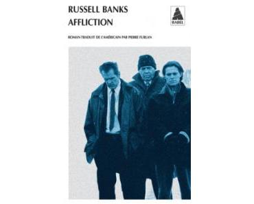 Affliction de Russell Banks