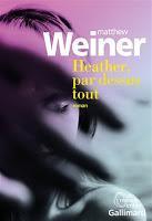 Heather, par-dessus tout - Matthew Weiner