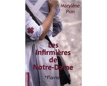 Les infirmières de Notre-Dame, *Flavie de Marylène Pion