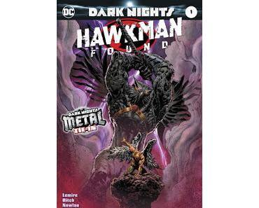 HAWKMAN FOUND #1 : UN ONE-SHOT DE PLUS POUR DARK NIGHTS METAL
