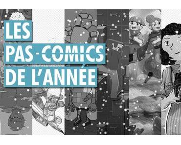 Les Pas-Comics de l'année 2017