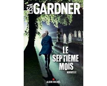 Ebook Gratuit – Le Septième mois, Lisa Gardner