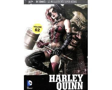 HARLEY QUINN TOTALEMENT MARTEAU (DC COMICS LE MEILLEUR DES SUPER-HEROS TOME 62 CHEZ EAGLEMOSS)